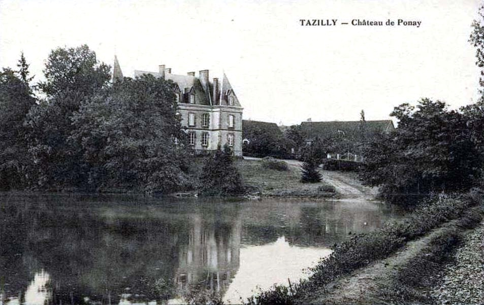 Tazilly chateau de Ponay